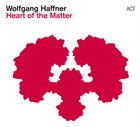 WOLFGANG HAFFNER Heart Of The Matter album cover