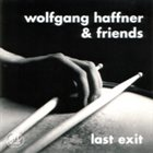 WOLFGANG HAFFNER Last Exit album cover