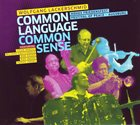 WOLFGANG LACKERSCHMID Common Language, Common Sense album cover
