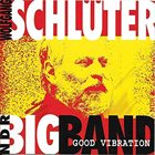 WOLFGANG SCHLÜTER Wolfgang Schlüter, The NDR Big Band ‎: Good Vibration album cover