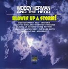 WOODY HERMAN Blowin' Up A Storm! album cover