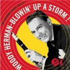 WOODY HERMAN Blowin' Up a Storm! The Columbia Years 1945-47 album cover