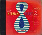 WOODY HERMAN Eight Shades Of Blue album cover