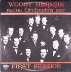 WOODY HERMAN First Session, 1937 album cover
