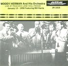 WOODY HERMAN Live At Peacock Lane Hollywood January 13 - 1958 album cover