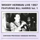 WOODY HERMAN Live Featuring Bill Harris, Vol. 1 album cover