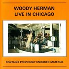 WOODY HERMAN Live In Chicago album cover