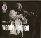 WOODY HERMAN Mosaic Select 31 album cover