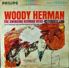 WOODY HERMAN The Swinging Herman Herd-Recorded Live album cover