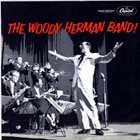 WOODY HERMAN The Woody Herman Band! album cover