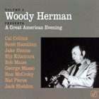 WOODY HERMAN Woody Herman Presents, Volume 3: A Great American Evening album cover