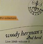 WOODY HERMAN Woody Herman's 2nd Herd - Live 1948 Volume 2 album cover