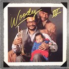 WOODY SHAW Woody Three album cover