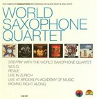 WORLD SAXOPHONE QUARTET The Complete Rematered Recordings On Black Saint And Soul Note album cover