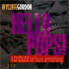 WYCLIFFE GORDON A Tribute to Louis Armstrong album cover