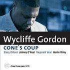 WYCLIFFE GORDON Cone's Coup album cover