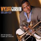 WYCLIFFE GORDON Somebody New album cover