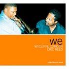 WYCLIFFE GORDON Wycliffe Gordon & Eric Reed : We album cover