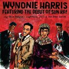 WYNONIE HARRIS Dig This Boogie / Lightnin' Struck The Poor House album cover