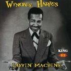 WYNONIE HARRIS Lovin' Machine album cover
