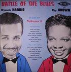 WYNONIE HARRIS Roy Brown, Wynonie Harris : Battle Of The Blues, Volume 2 album cover