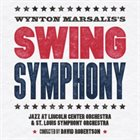 WYNTON MARSALIS — JLCO with Wynton Marsalis and St. Louis Symphony : Swing Symphony album cover