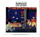 WYNTON MARSALIS Levee Low Moan: Soul Gestures in Southern Blue, Volume 3 album cover