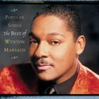 WYNTON MARSALIS Popular Songs: The Best of Wynton Marsalis album cover
