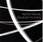 WYNTON MARSALIS Resolution To Swing album cover