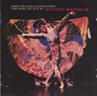 WYNTON MARSALIS Sweet Release & Ghost Story album cover