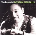 WYNTON MARSALIS The Essential Wynton Marsalis album cover