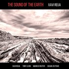 XAVI REIJA — The Sound Of The Earth album cover