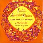 XAVIER CUGAT Latin American Rhythm album cover