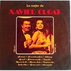 XAVIER CUGAT Lo Mejor De Xavier Cugat (The Sugar's Combo) album cover