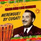 XAVIER CUGAT Merengue By Cugat album cover