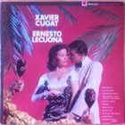 XAVIER CUGAT Plays The Music Of Ernesto Lecuona (aka The Latin Soul Of Xavier Cugat) album cover