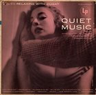 XAVIER CUGAT Quiet Music, Volume 6: Relaxing With Cugat album cover