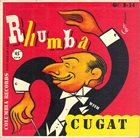XAVIER CUGAT Rhumba With Cugat album cover