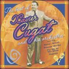 XAVIER CUGAT The Best of Xavier Cugat and His Orchestra album cover
