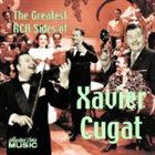 XAVIER CUGAT The Greatest RCA Sides of Xavier Cugat album cover