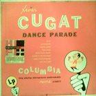 XAVIER CUGAT Xavier Cugat Dance Parade album cover