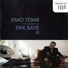 XIMO TÉBAR Celebrating Erik Satie album cover