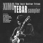 XIMO TÉBAR Jazz Guitar Trios Sampler album cover