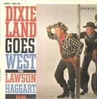 YANK LAWSON The Lawson Haggard Jazz Band : Dixieland Goes West album cover
