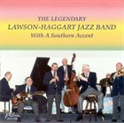 YANK LAWSON The Lawson-Haggart Jazz Band : With a Southern Accent album cover