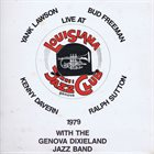 YANK LAWSON Yank Lawson / Bud Freeman / Ralph Sutton / Kenny Davern ‎: Live At Louisiana Jazz Club Genova album cover
