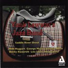 YANK LAWSON Yank Lawson Jazz Band : Saddle River Shout album cover