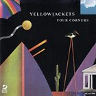 YELLOWJACKETS Four Corners album cover