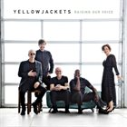 YELLOWJACKETS Raising Our Voice album cover