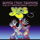 YES Songs from Tsongas: 35th Anniversary Concert album cover